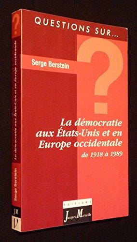 9782711760893: La démocratie libérale aux Etats-Unis et en Europe occidentale, 1919-1989