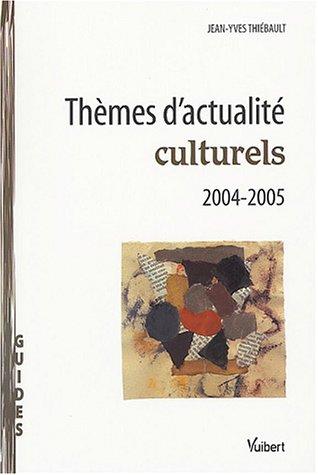 9782711761463: Thèmes d'actualité culturels