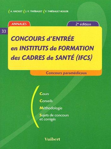 9782711763863: Concours d'entrée en instituts de formation des cadres de santé (IFCS)2r edition 2005