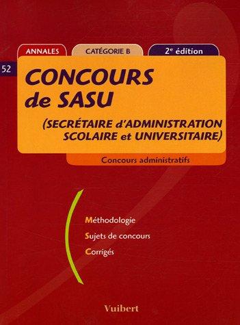 Concours de SASU (Secrétaire d'Administration scolaire et: Françoise Juhel, Elie