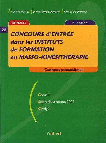 9782711763993: Concours d'entrée dans les instituts de formation en masso-kinésithérapie
