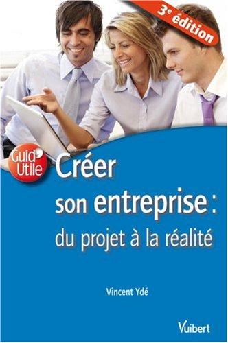 9782711764150: Créer son entreprise : du projet à la réalité