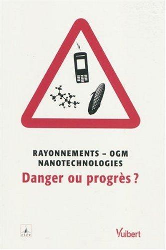 9782711764266: Rayonnements - OGM - nanotechnologie : danger ou progres ?