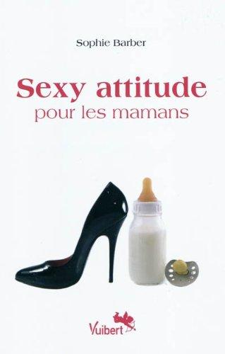 9782711764358: Sexy attitude pour les mamans