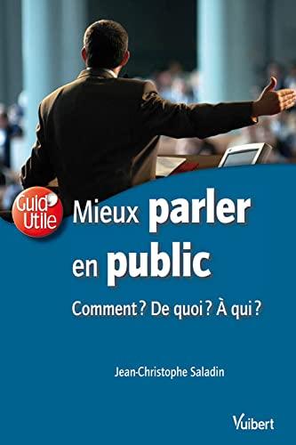 9782711764440: Mieux parler en public (French Edition)