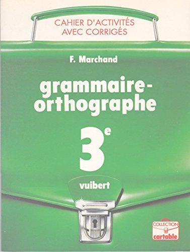 9782711767878: Cahier grammaire, orthographe, 3e