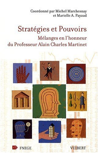 9782711768905: Stratégies et pouvoirs : Mélanges en l'honneur du Professeur Alain Charles Martinet