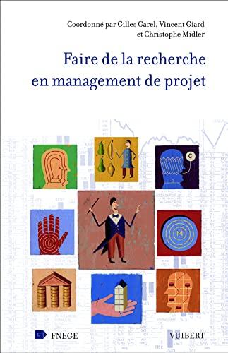 9782711769803: Faire de la recherche en management de projet