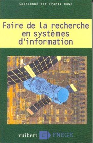 9782711769902: Faire de la recherche en systèmes d'information
