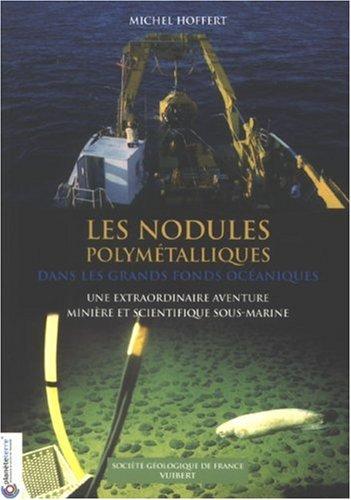 9782711771660: Les nodules polymétalliques dans les grands fonds océaniques : Une extraordinaire aventure minière et scientifique sous-marine