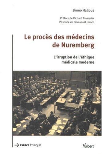 9782711772469: Le procès des médecins de Nuremberg : L'irruption de l'éthique médicale moderne (Espace éthique)