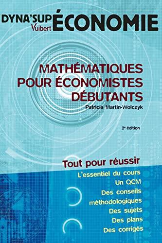 9782711775095: mathématiques pour économistes débutants (2e édition)