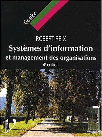 9782711775804: Systèmes d'information et Management des organisastions