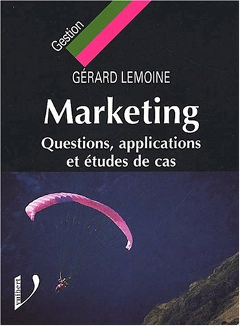 9782711775866: Marketing. Questions, applications et �tudes de cas