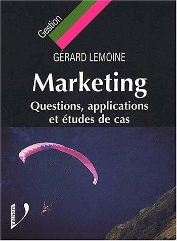 9782711775866: Marketing. Questions, applications et études de cas