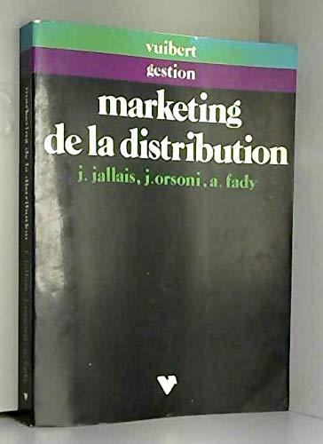 Le Marketing de la distribution : Application: Jallais