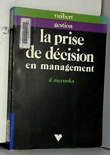 9782711776337: La Prise de d�cision en management
