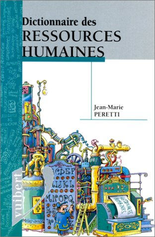 Dictionnaire des ressources humaines (Dictionnaires): Jean-Marie Peretti