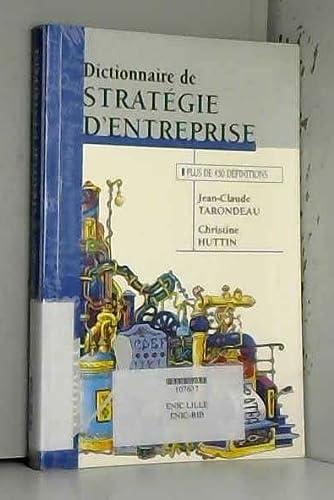 9782711778249: Dictionnaire de strat�gie d'entreprise