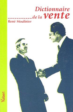 Dictionnaire de la vente: Moulinier, René