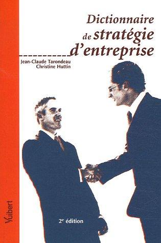 9782711778348: Dictionnaire de stratégie d'entreprise