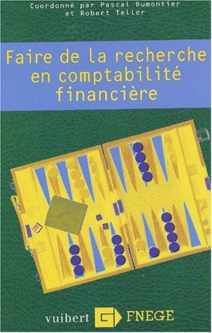 9782711779543: Faire de la recherche en comptabilite financiere