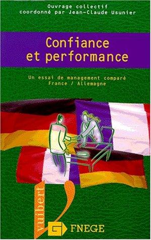 9782711779697: Confiance et performance : un essai de management compare France-Allemagne