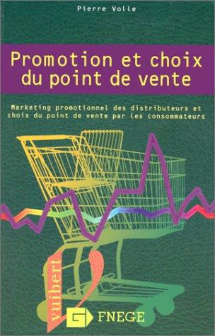9782711779925: Promotion et choix du point de vente: Marketing promotionnel des distributeurs et choix du point de vente par les consommateurs