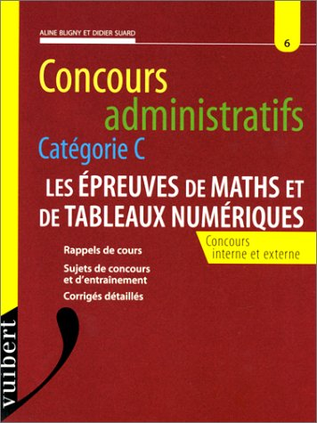 9782711781829: l'epreuve de mathemathiques et tableaux numeriques, concours administratifs categorie c