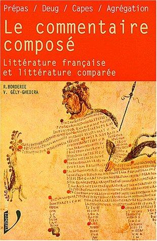 9782711784639: Le commentaire composé: Littérature française et littérature comparée