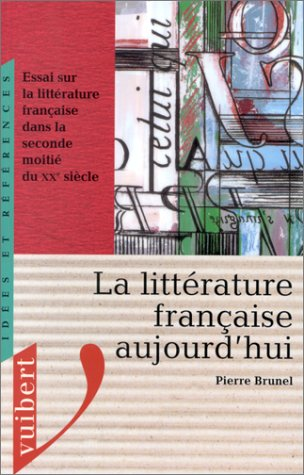 9782711784813: La litterature française aujourd'hui