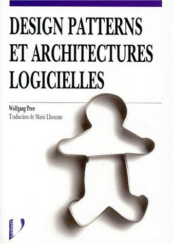 9782711786114: Design patterns et architectures logicielles (French Edition)
