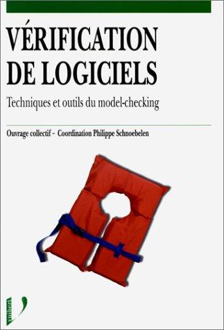 9782711786466: VERIFICATION DE LOGICIELS. Techniques et outils du model-checking