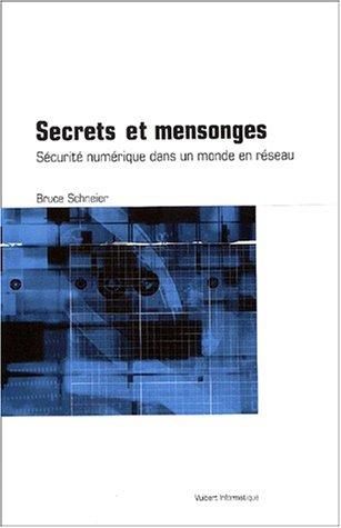 9782711786848: Secrets et mensonges : Sécurité numérique dans un monde en réseau