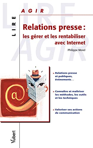 9782711787265: Relations presse : les gérer et les rentabiliser avec Internet