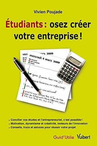 9782711787418: Etudiants : osez cr�er votre entreprise !