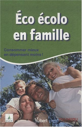9782711787463: Eco écolo en famille (French Edition)