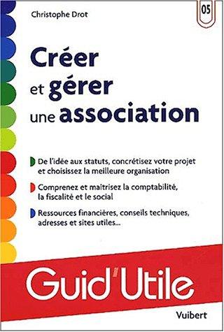 9782711787548: Créer et gérer une association