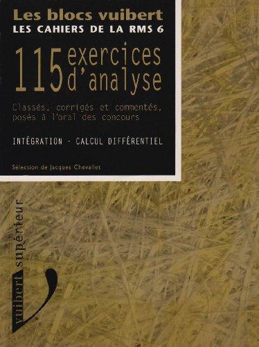 9782711788057: Les cahiers de la RMS, Tome 6 : 115 exercices d'analyse