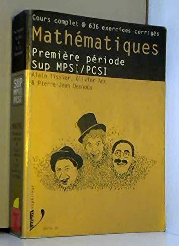 9782711788163: Math�matiques, premi�re p�riode SUP MPSI/PCSI