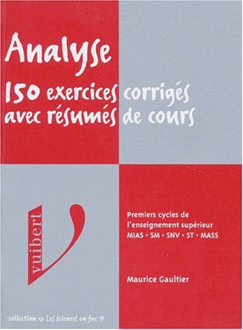 9782711788415: Analyse 150 exercices corriges avec resumes de cours