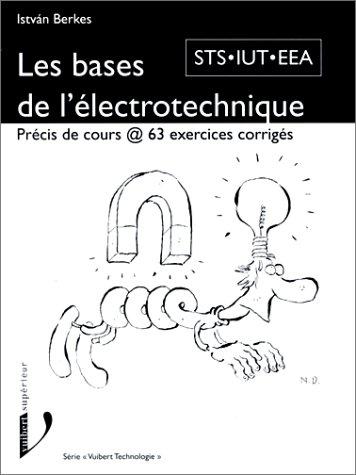 9782711788798: Les Bases de l'électrotechnique