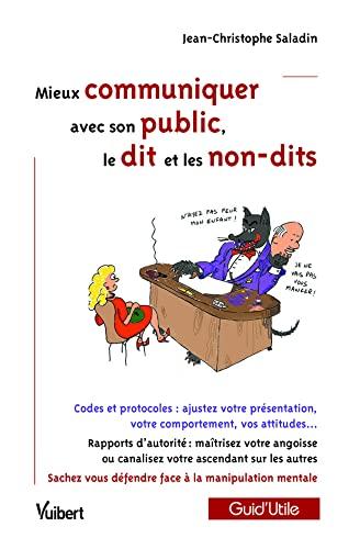 9782711791552: Mieux communiquer avec son public : le dit et les non-dits
