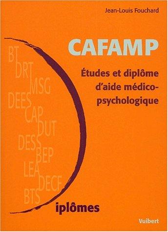 9782711792214: CAFAMP. : Etudes et diplôme d'aide médico-psychologique, 2ème édition