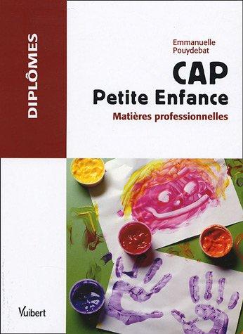9782711792412: CAP Petite Enfance : Mati�res professionnelles