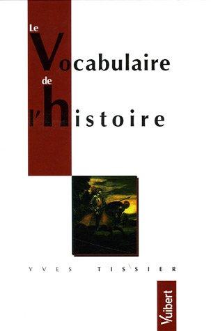 9782711792917: Le Vocabulaire de l'histoire