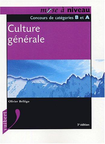 9782711792962: Culture g�n�rale : Concours de cat�gorie B et A