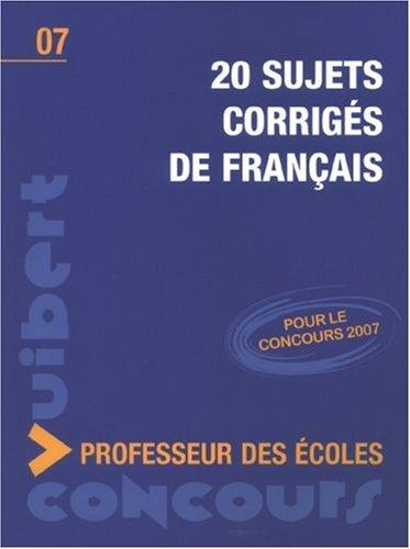9782711794744: 20 Sujets corrigés de français