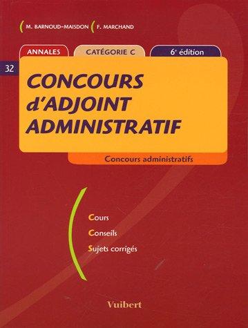 9782711794911: Concours d'adjoint administratif : Annales catégorie C