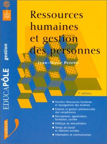 Ressources humaines et gestion des personnes. 3ème: Jean-Marie Peretti